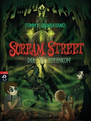 cover image of Scream Street--Der Totenkopf