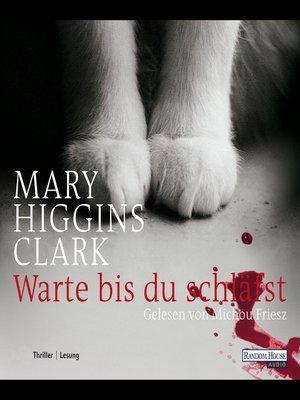 cover image of Warte, bis du schläfst