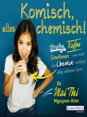 cover image of Komisch, alles chemisch
