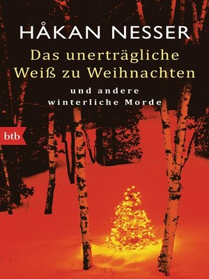 cover image of Das unerträgliche Weiß zu Weihnachten