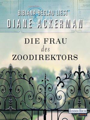 cover image of Die Frau des Zoodirektors