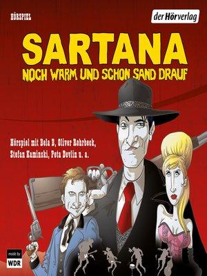 cover image of Sartana--noch warm und schon Sand drauf