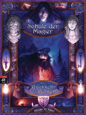 cover image of Die Schule der Magier --Die Rückkehr des Bösen