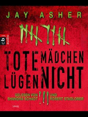 cover image of Tote Mädchen lügen nicht