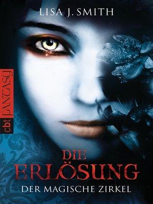 cover image of Der magische Zirkel--Die Erlösung