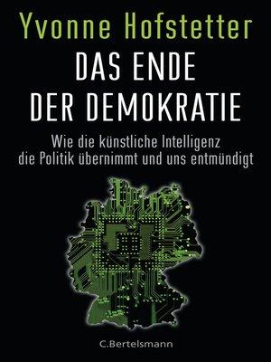 cover image of Das Ende der Demokratie