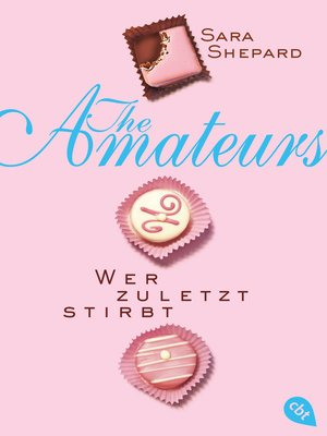 cover image of THE AMATEURS--Wer zuletzt stirbt