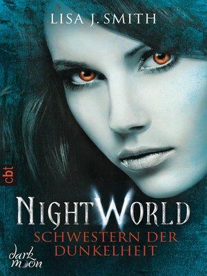 cover image of Night World--Schwestern der Dunkelheit