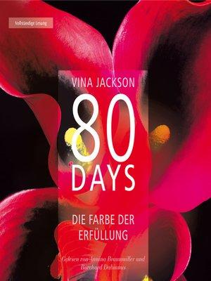 cover image of 80 Days--Die Farbe der Erfüllung