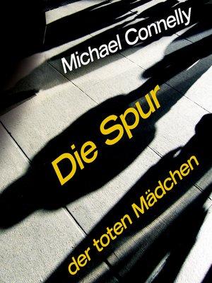 cover image of Die Spur der toten Mädchen