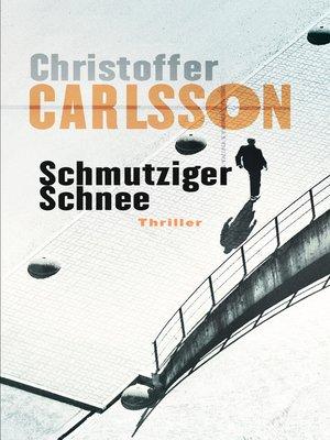 cover image of Schmutziger Schnee