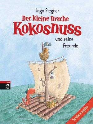 cover image of Der kleine Drache Kokosnuss und seine Freunde