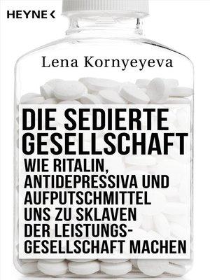 cover image of Die sedierte Gesellschaft