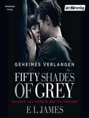 cover image of Fifty Shades of Grey. Geheimes Verlangen