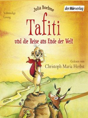 cover image of Tafiti und die Reise ans Ende der Welt