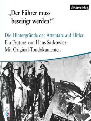 cover image of Der Führer muß beseitigt werden