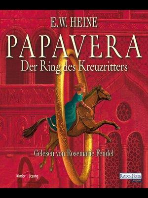 cover image of Papavera--Der Ring des Kreuzritters