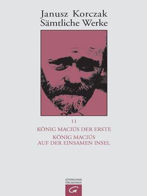 cover image of König Maciuś der Erste.  König Maciuś auf der einsamen Insel
