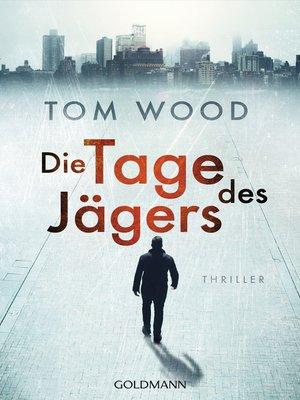cover image of Die Tage des Jägers