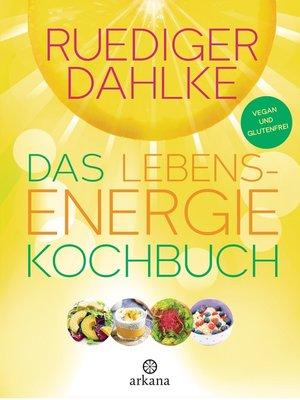 cover image of Das Lebensenergie-Kochbuch