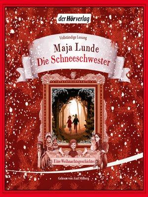 cover image of Die Schneeschwester