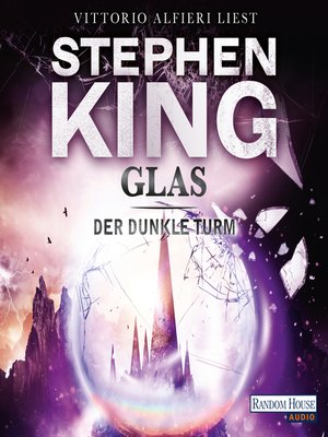 cover image of Der dunkle Turm – Glas (4)