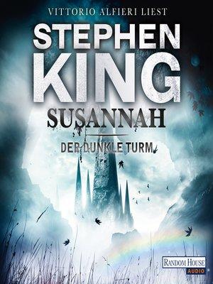 cover image of Der dunkle Turm – Susannah (6)
