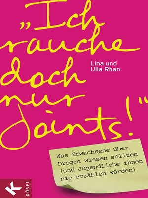 """cover image of """"Ich rauche doch nur Joints!"""""""