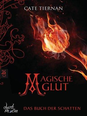 cover image of Das Buch der Schatten--Magische Glut