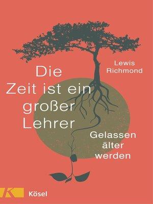 cover image of Die Zeit ist ein großer Lehrer