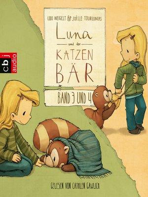 cover image of Luna und der Katzenbär Band 3 & 4