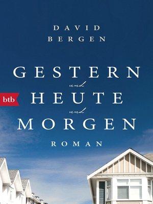 cover image of Gestern und heute und morgen