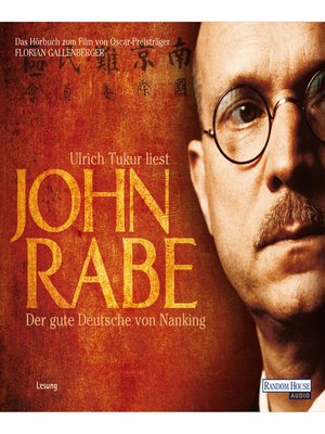 cover image of John Rabe. Der gute Deutsche von Nanking