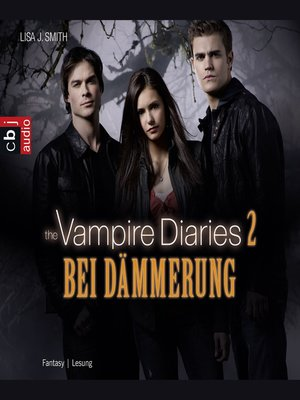 cover image of The Vampire Diaries--Bei Dämmerung