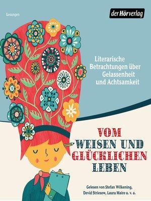 cover image of Vom weisen und glücklichen Leben