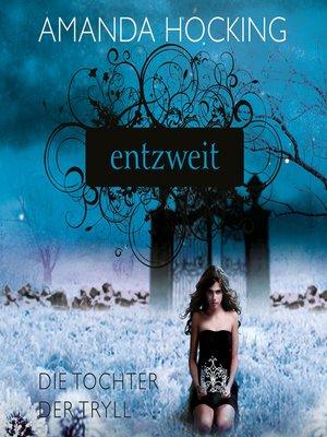 cover image of Die Tochter der Tryll 2--Entzweit