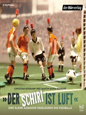 """cover image of """"Der Schiri ist Luft"""""""