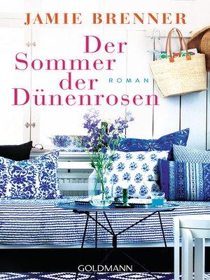 cover image of Der Sommer der Dünenrosen
