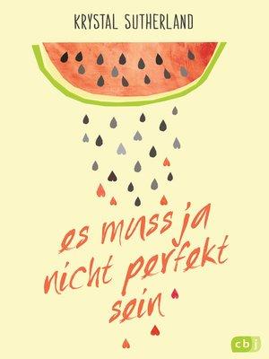 cover image of Es muss ja nicht perfekt sein