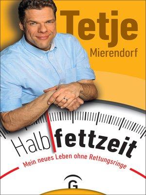 cover image of Halbfettzeit