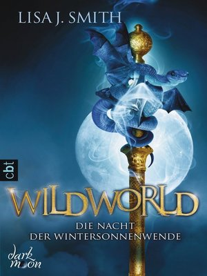 cover image of WILDWORLD--Die Nacht der Wintersonnenwende