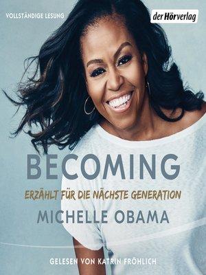 cover image of BECOMING--Erzählt für die nächste Generation