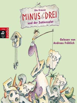 cover image of Minus Drei und der Zahlensalat