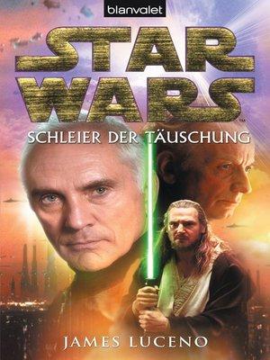 cover image of Star Wars. Schleier der Täuschung
