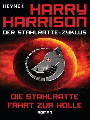 cover image of Die Stahlratte fährt zur Hölle