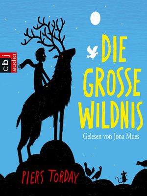 cover image of Die Große Wildnis