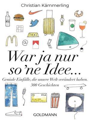 cover image of War ja nur so 'ne Idee ...