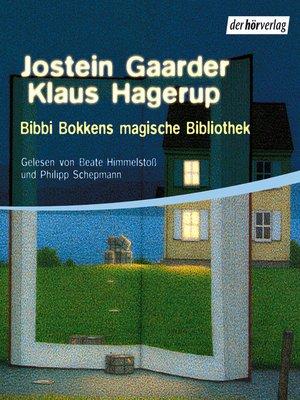 cover image of Bibbi Bokkens magische Bibliothek