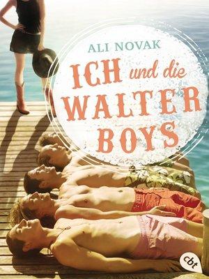 cover image of Ich und die Walter Boys