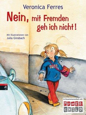 cover image of Nein, mit Fremden geh ich nicht!